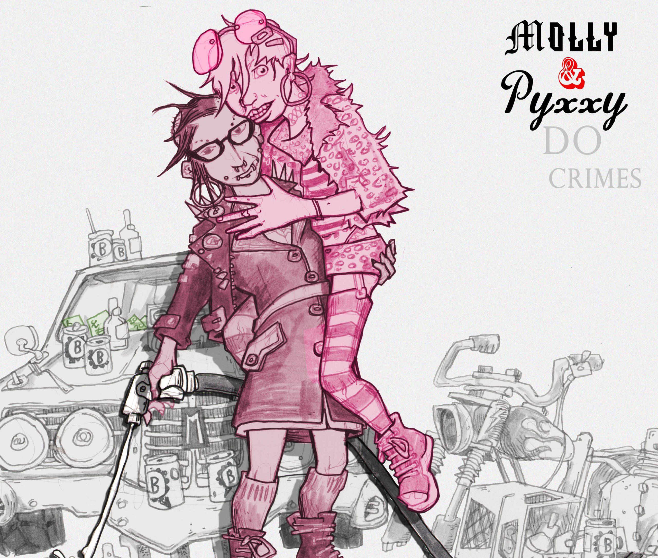 Molly & Pyxxy Do Crimes